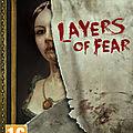 Jeux d'aventure, <b>Fuze</b> <b>Forge</b> présente Layers of Fear