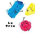 Projet album pour les tous petits : le trio