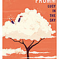 Lucy in the sky - Pete <b>Fromm</b>
