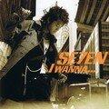 SE7EN - I wanna