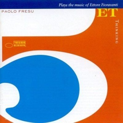 Paolo Fresu Quintet - 2006 - Thinking (Blue Note)