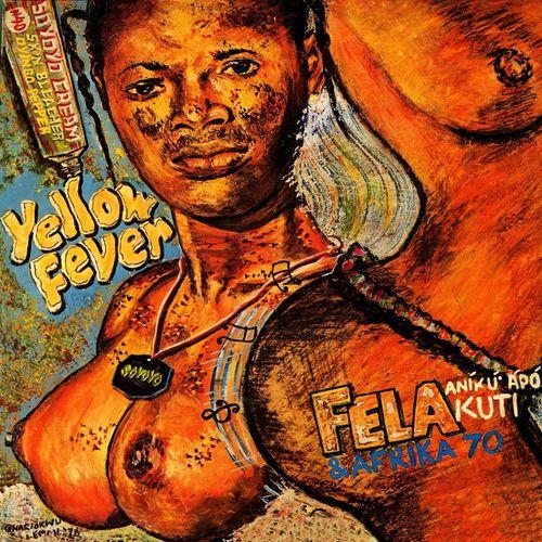 Fela Kuti & Africa 70 - 1976 - Yellow Fever (Afrodisia)