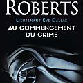 Lieutenant Eve Dallas, tome 1: