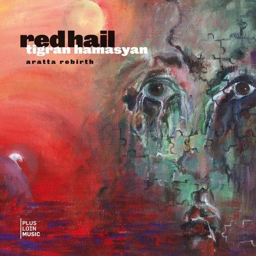 Tigran Hamasyan - 2009 - Red Hail (Plus Loin Music)