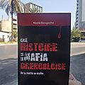 Une histoire de la mafia Grenobloise - Nadia Gougache