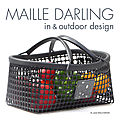 MAILLE DARLING in & outdoor desing