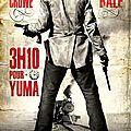 3H10 Pour Yuma - 2007 (A l'Ouest, rien de nouveau)
