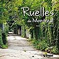 <b>RUELLES</b> DE MONTRÉAL