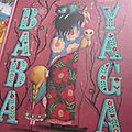 Baba Yaga, de <b>Christine</b> <b>Palluy</b> & illust. de Marie Desbons