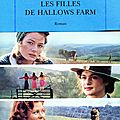 Les filles de hallows farm, angela huth