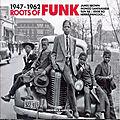 Roots Of <b>Funk</b> 1947-1962 (Frémeaux & Associés, 2015)
