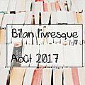 Mes lectures d'août 2017