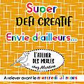 <b>ENVIE</b> D'AILLEURS , le super défi !