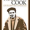 Cook robin / un écart de conduite.