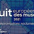 Nuit européenne des <b>musées</b>