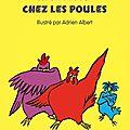Rébellion chez les poules, de <b>Béatrice</b> <b>Fontanel</b> & ill. par Adrien Albert
