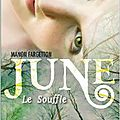 June, 3 tomes, de manon fargetton