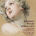'Dessins pour Versailles' exposés dans le château, jusqu'au 3 octobre 2021