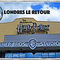 [<b>Carnet</b> de <b>Voyage</b>] Londres le Retour ! - Jour 4&5 - Harry Potter et retour à la maison.