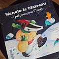 Manolo le blaireau se prépare pour l'hiver de <b>Christelle</b> <b>Vallat</b> et Cécile Touzé, éditions Auzou
