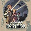 Les enfants de la <b>Résistance</b> T.3-4