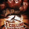 La <b>Colline</b> <b>A</b> Des <b>Yeux</b> - 1977 (Dans l'antre des cannibales...)