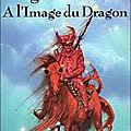 À l'image du dragon - Serge Brussolo