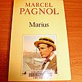 Trilogie Marseillaise, tome 1 : Marius