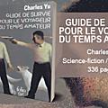 Guide de survie pour le voyageur du temps amateur - Charles Yu