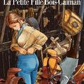 lla petite fille du bois caiman, <b>françois</b> <b>bourgeon</b> 2009