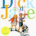Growing up with dick and jane: learning and living the american dream (carole kismaric and marvin heiferman)