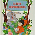 Livre Collection ... LE PETIT CHAPERON ROUGE (1970) * Pop-up
