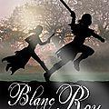 Blanc roy - 2° tome de la trilogie bleu rêve blanc roy rouge sang