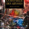 L'Hérésie d'<b>Horus</b>, Tome 11 : La bataille des Abysses