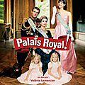 Palais Royal : un <b>film</b> en <b>streaming</b> réalisé par Valérie Lemercier à voir !