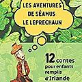 Les aventures de Séamus le leprechaun