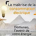 Gérer son électricité en toute indépendance avec Domuneo