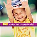 <b>Bien</b> profiter des rayons du soleil. (message INPES, ministère de la <b>Santé</b> et de la Protection Sociale)