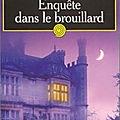 Lynley et Havers, tome 1 : Enquête dans le brouillard, Elizabeth George