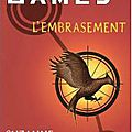 Hunger games : l'embrasement - suzanne collins