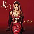 A.K.A : à la découverte des morceaux du dixième album de <b>Jennifer</b> <b>Lopez</b>