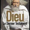 Le dernier testament - dieu et david javerbaum - editions sonatine
