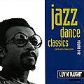 <b>Jazz</b> Dance Classics Series (Luv N' Haight, 1993-1994)