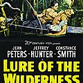 Prisonniers du marais - Lure of the Wilderness. Jean Negulesco