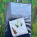 La forêt aux <b>violons</b> de Cyril Gely
