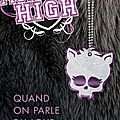 Monster high (quand on parle du loup, tome 3), lisi harrison