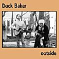 Duck Baker : Outside (Emanem, 2016)