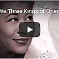 We three kings of orient are *
