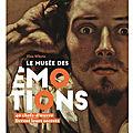 Le musée des émotions,