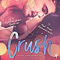 Crush #1 - Couple improbable de T. Gephart